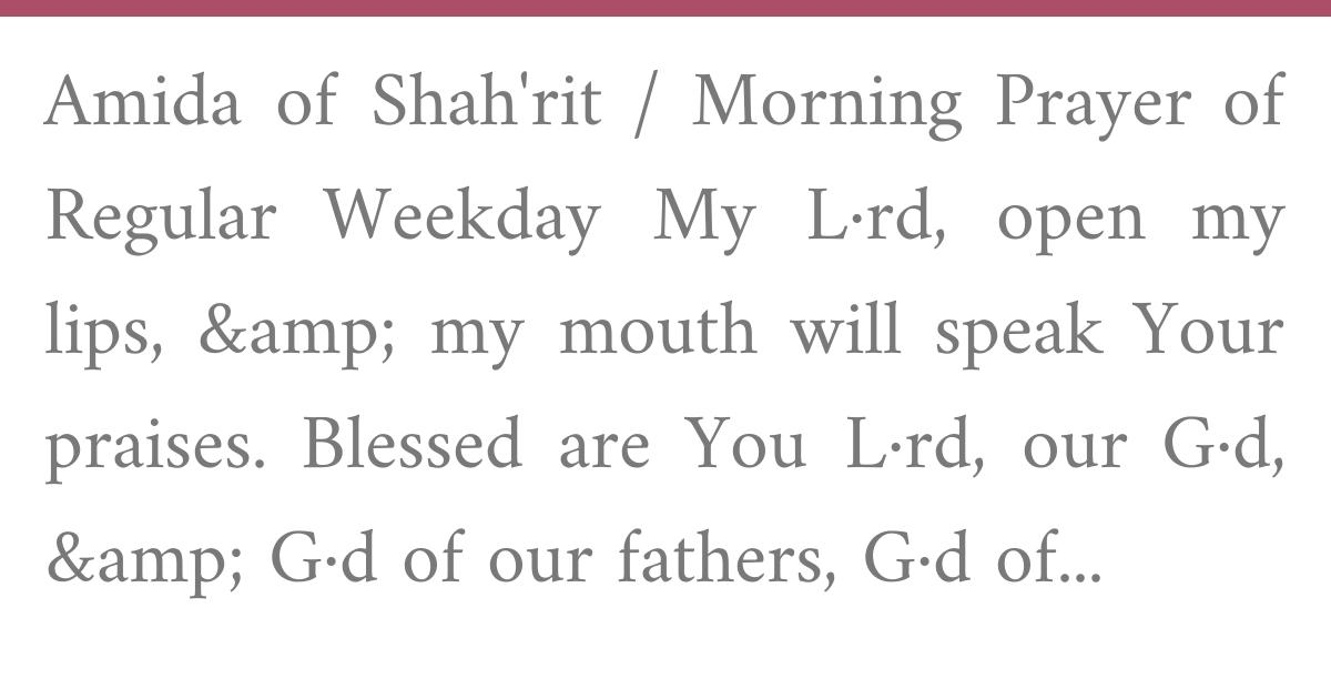 Siddur Edot HaMizrach, Weekday Shacharit, Amida